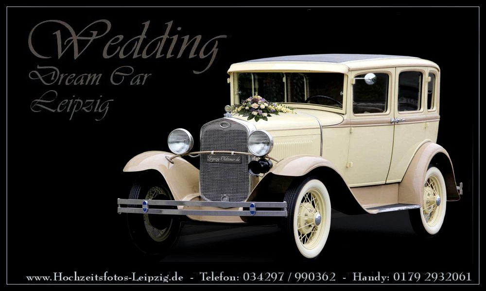 Oldtimer Hochzeitsauto mieten in Leipzig: Ford Model-A